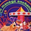 Le manege enchante-Remix 93