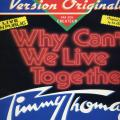 Why can't we live together-Live