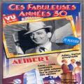 Alibert - Ces fabuleuses annees 30