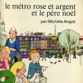 Le metro rose et argent et le pere Noel