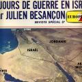 Six jours de guerre en Israel