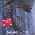 Bad medecine/99 in the shade
