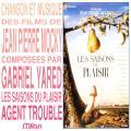 Les saisons du plaisir / Agent trouble