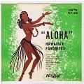 Aloha  Hawaiian favorites